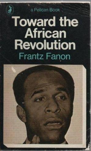 Frantz Fanon Revolution